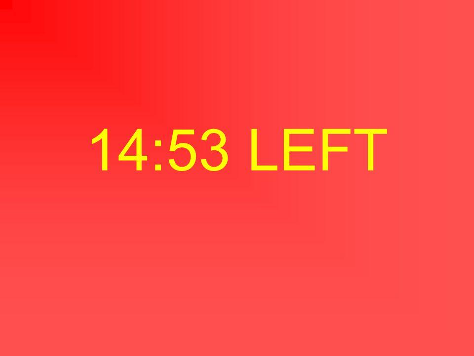14:54 LEFT
