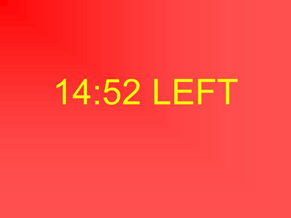 14:53 LEFT