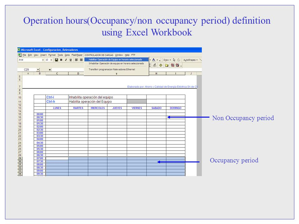 Operation hours(Occupancy/non occupancy period) definition using Excel Workbook Non Occupancy period Occupancy period