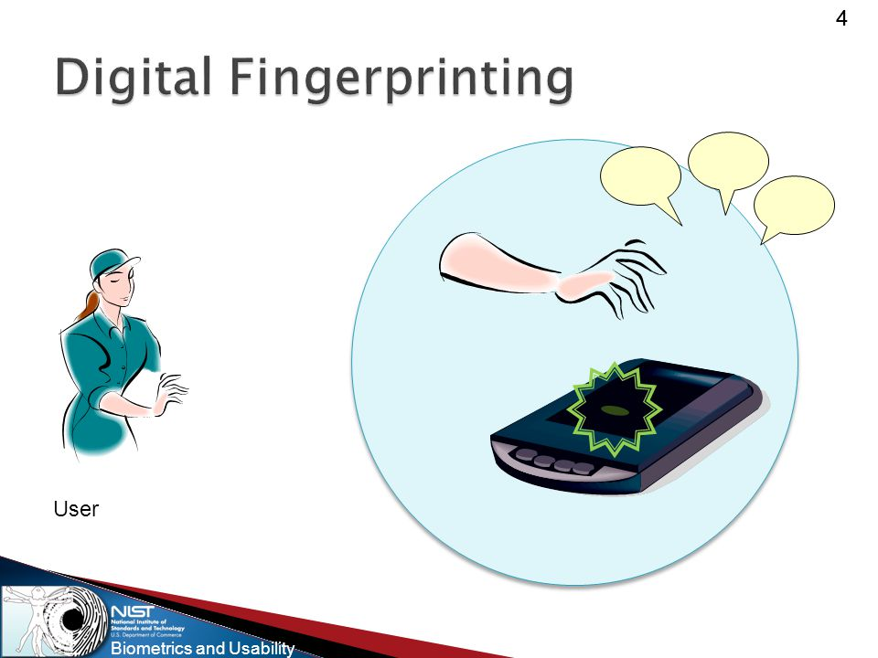 Biometrics and Usability 15 An attempt may be further qualified as acceptable or unacceptable  Acceptable attempt is an attempt that fulfills the minimal capture requirements of a system.