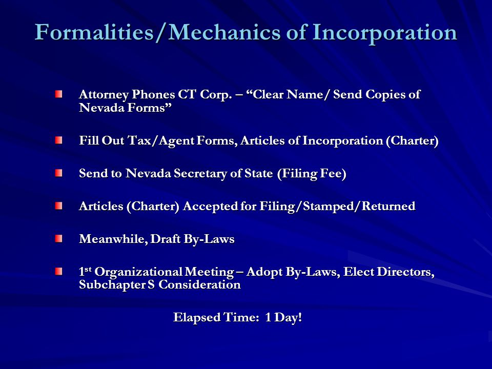 Formalities/Mechanics of Incorporation Attorney Phones CT Corp.