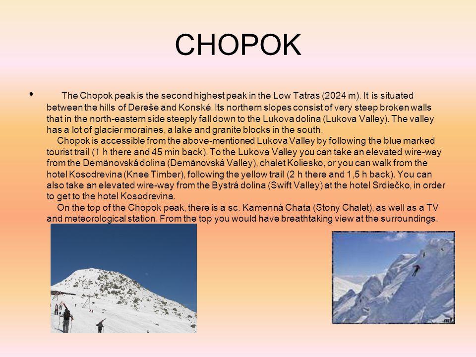CHOPOK The Chopok peak is the second highest peak in the Low Tatras (2024 m).