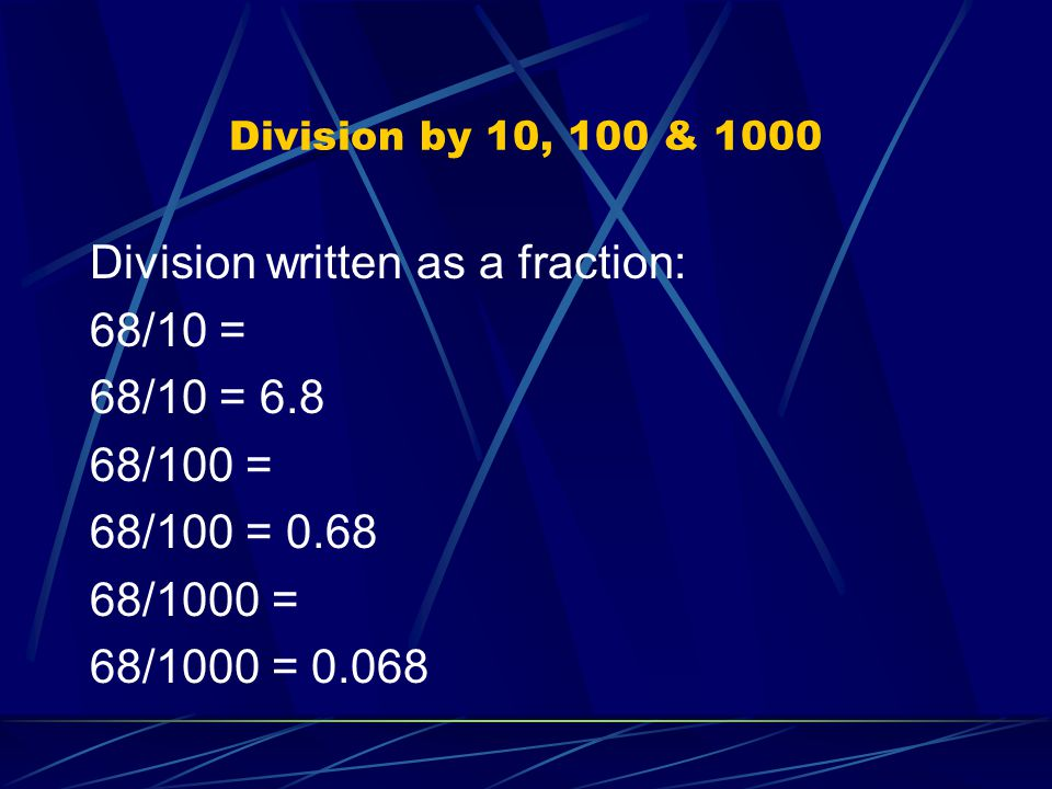 Division by 10, 100 & 1000 2.29/10 = 2.29/100 = 2.29/1000 = 0.707/10 = 0.707/100 = 0.707/1000 =