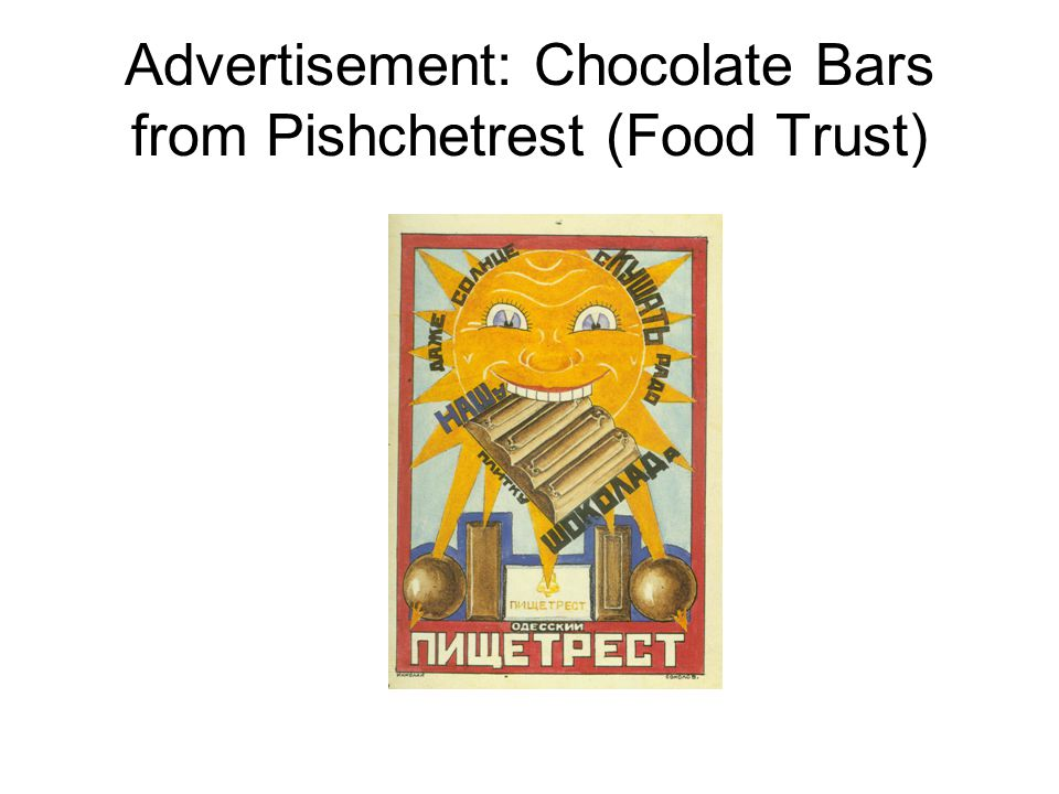 Advertisement: Chocolate Bars from Pishchetrest (Food Trust)