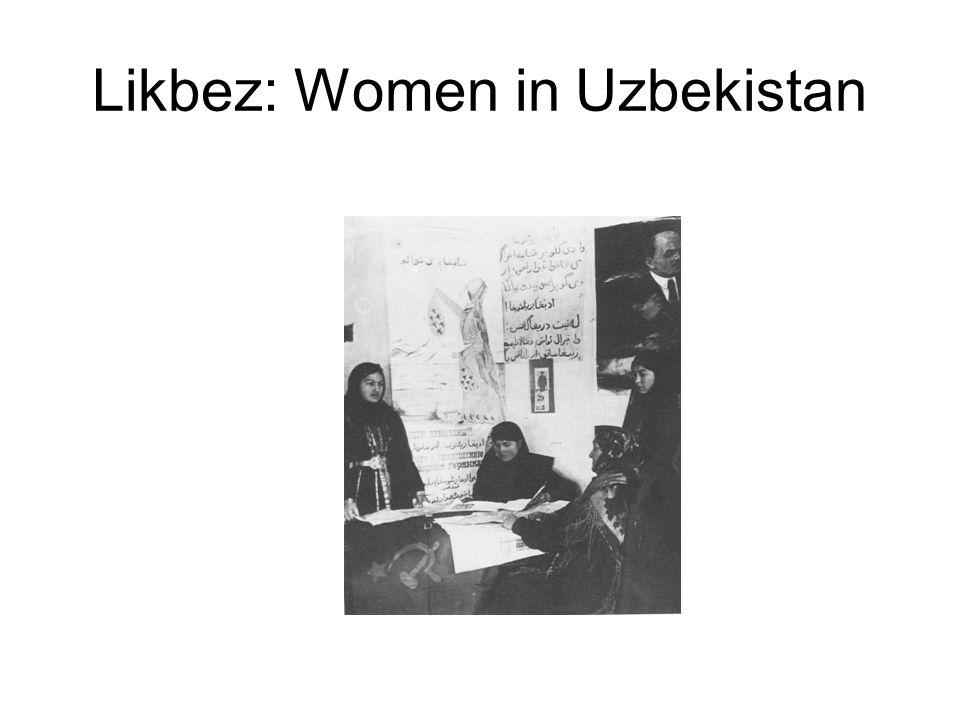Likbez: Women in Uzbekistan