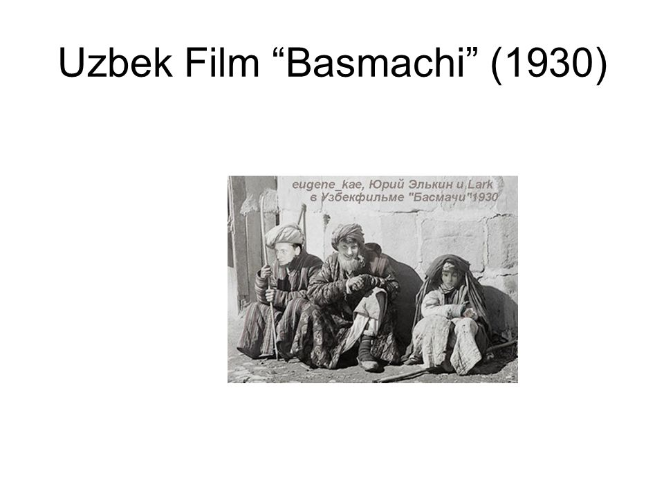 Uzbek Film Basmachi (1930)