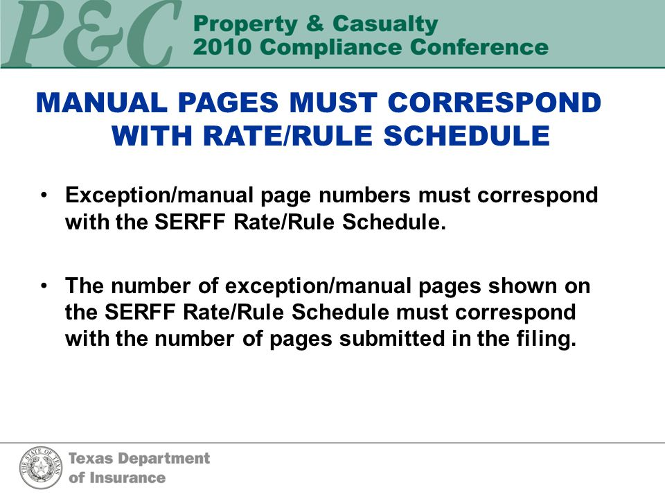 Exception/manual page numbers must correspond with the SERFF Rate/Rule Schedule.