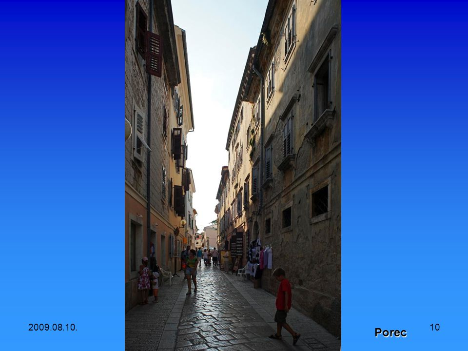 2009.08.10.Croatia- Istria10 Porec