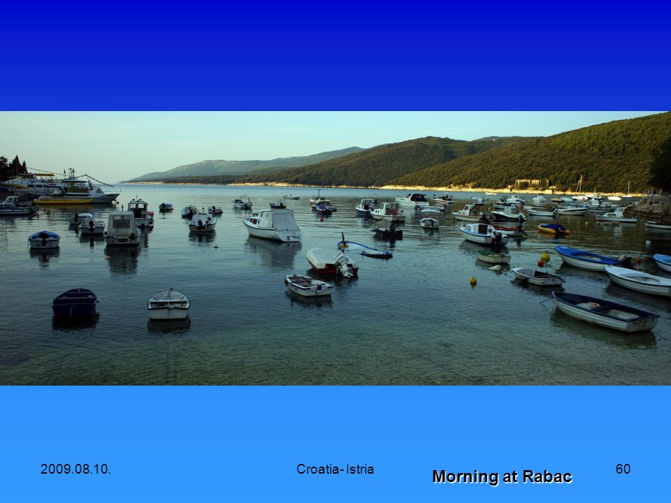 2009.08.10.Croatia- Istria60 Morning at Rabac