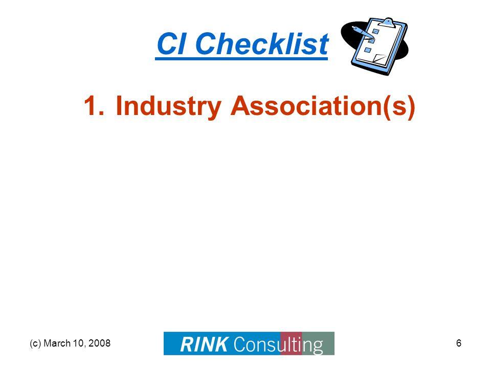 (c) March 10, 200817 CI Checklist Digging Deeper Company Info –Yahoo! Finance –Hoover's SEC Filings