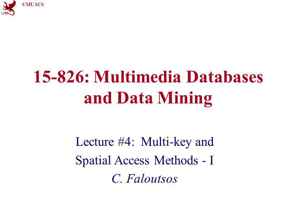 CMU SCS 15-826Copyright: C.Faloutsos (2012)12 How to handle Boolean Queries.