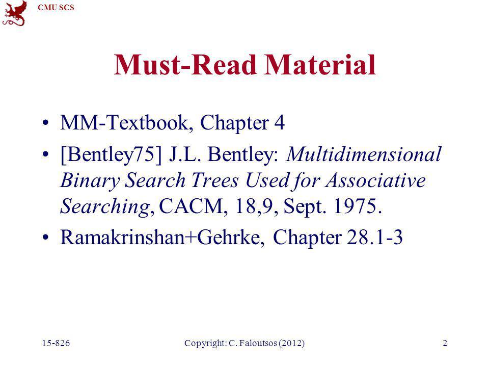 CMU SCS 15-826Copyright: C.Faloutsos (2012)23 Quad-trees - k-nn search.