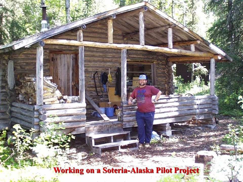 Cabin Working on a Soteria-Alaska Pilot Project