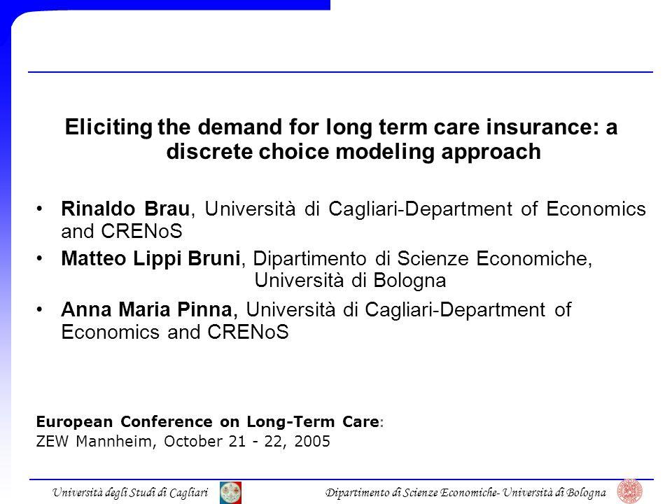 Università degli Studi di CagliariDipartimento di Scienze Economiche- Università di Bologna Main results 2: NL estimates: Status quo vs insurance choice