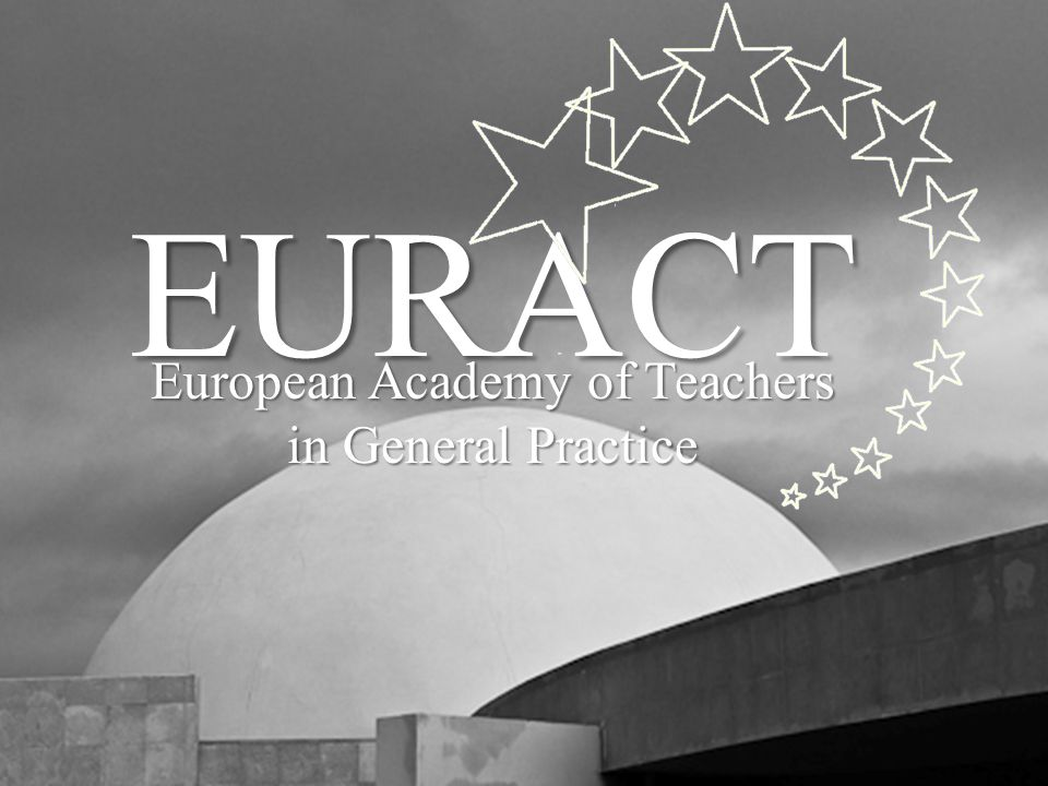 EURACT European Academy of Teachers in General Practice
