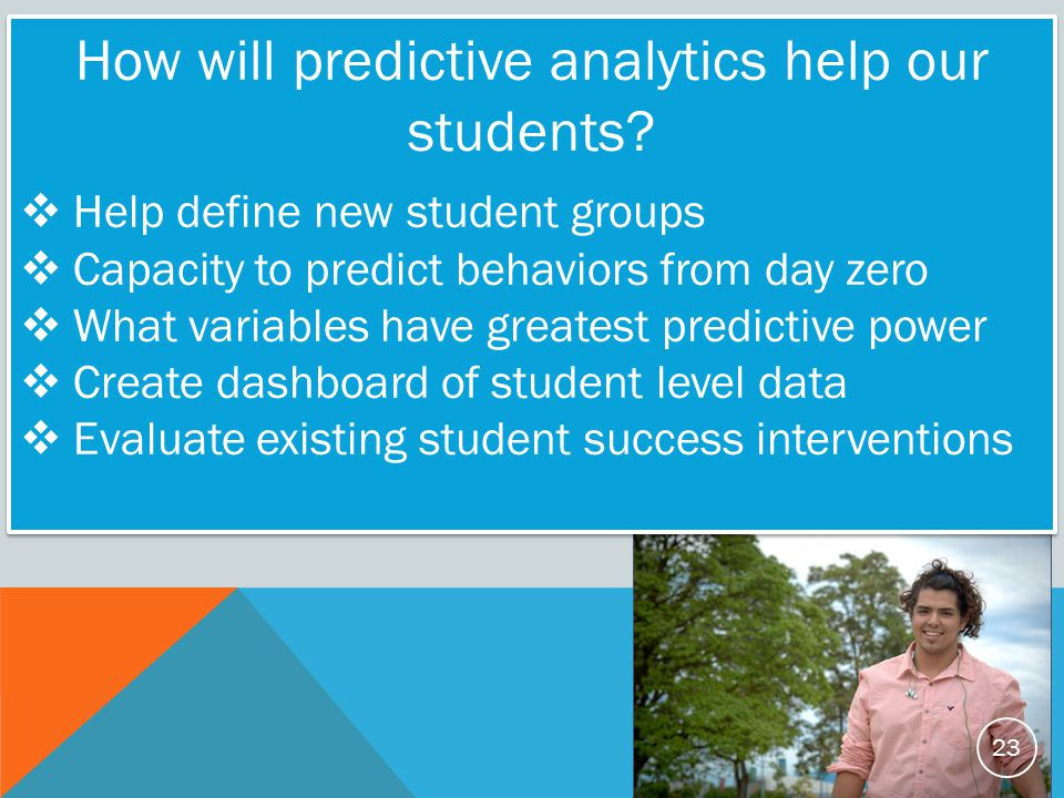 How will predictive analytics help our students.