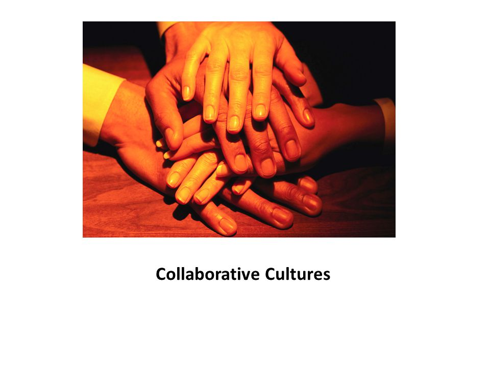 Collaborative Cultures