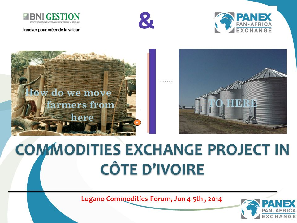 COMMODITIES EXCHANGE PROJECT IN CÔTE D'IVOIRE &.