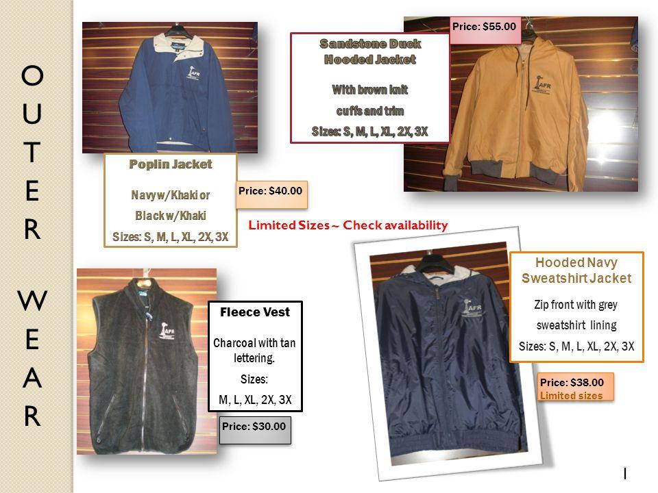 Price: $40.00 Price: $55.00 Fleece Vest Charcoal with tan lettering. Sizes: M, L, XL, 2X, 3X Price: $30.00 1 Hooded Navy Sweatshirt Jacket Zip front w