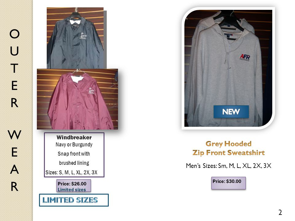 Windbreaker Navy or Burgundy Snap front with brushed lining Sizes: S, M, L, XL, 2X, 3X Price: $26.00 Limited sizes Price: $26.00 Limited sizes 2 Price