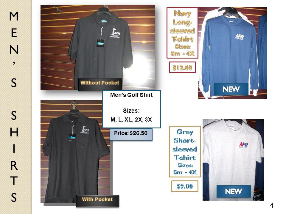 4 Men's Golf Shirt Sizes: M, L, XL, 2X, 3X Price: $26.50