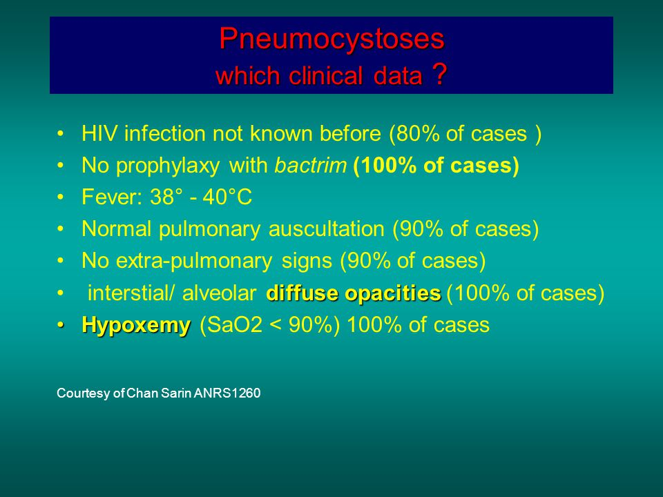 Pneumocystoses which clinical data .