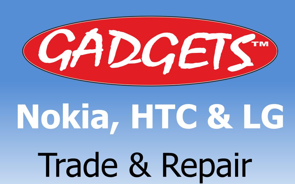 Nokia, HTC & LG Trade & Repair