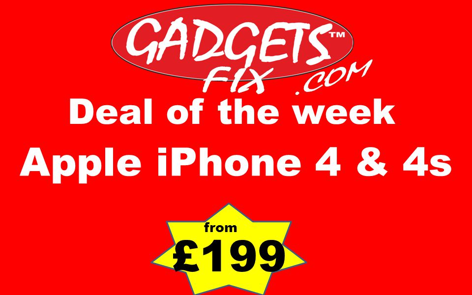 Deal of the week Apple iPhone 4 & 4s £199 from