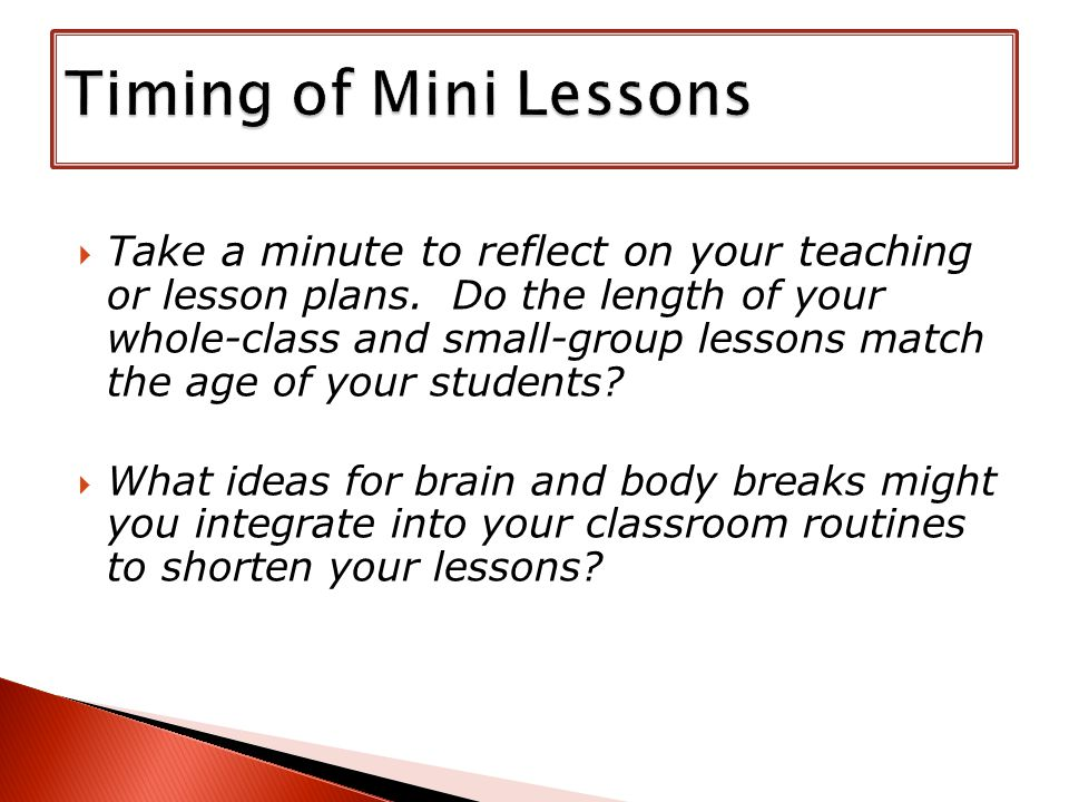  Take a minute to reflect on your teaching or lesson plans.