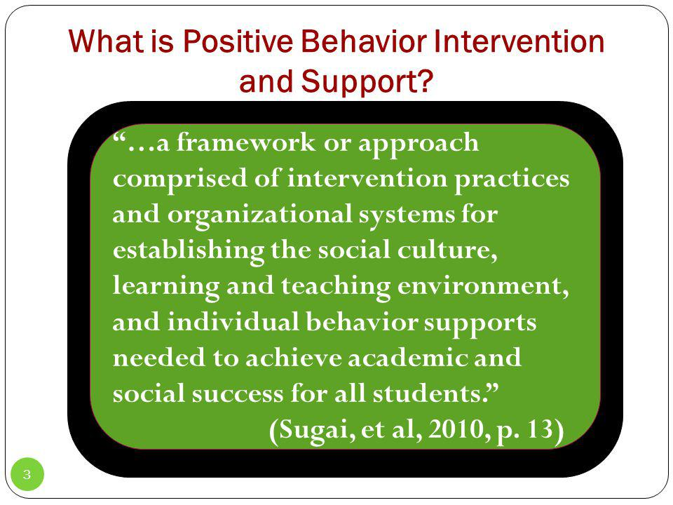 What is Positive Behavior Intervention and Support.