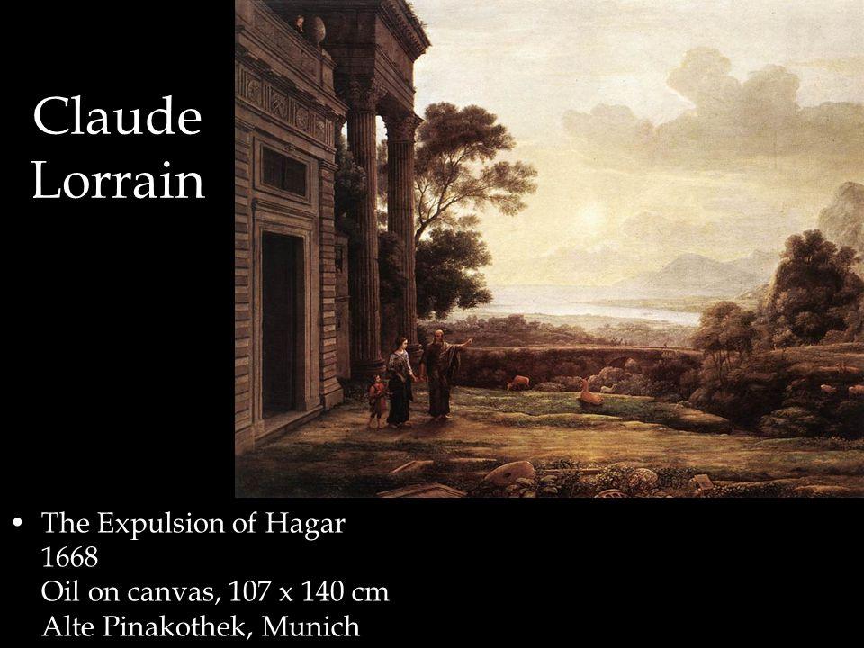 Claude Lorrain The Expulsion of Hagar 1668 Oil on canvas, 107 x 140 cm Alte Pinakothek, Munich