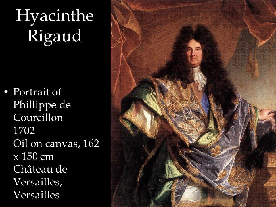 Hyacinthe Rigaud Portrait of Phillippe de Courcillon 1702 Oil on canvas, 162 x 150 cm Château de Versailles, Versailles
