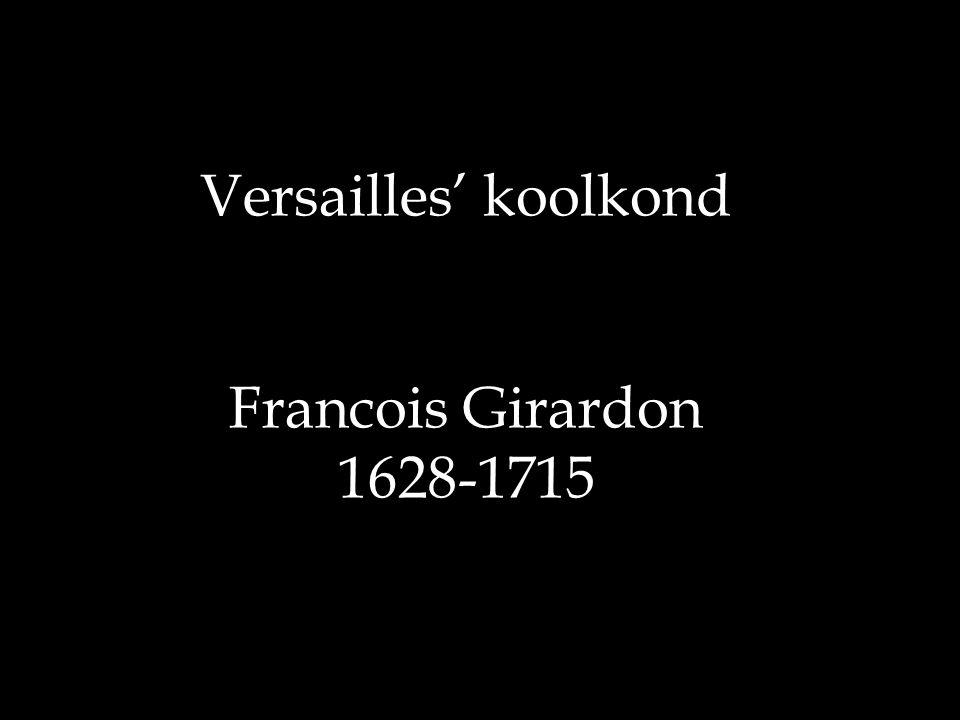 Versailles' koolkond Francois Girardon 1628-1715