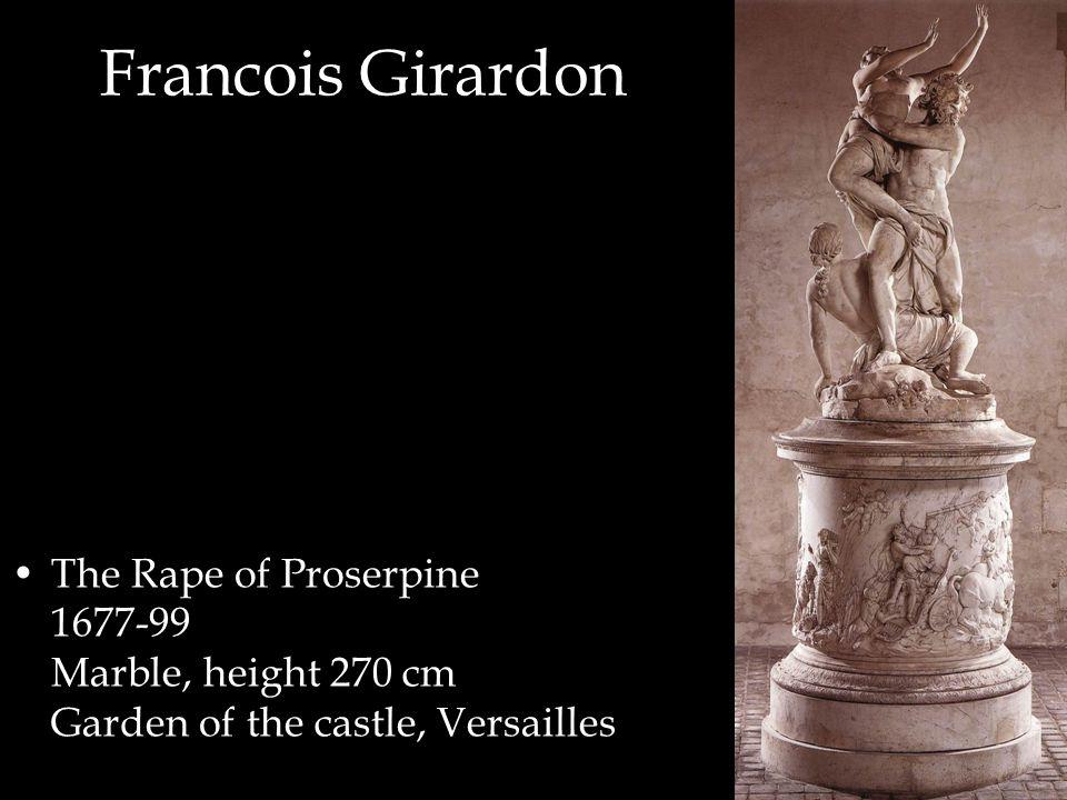 Francois Girardon The Rape of Proserpine 1677-99 Marble, height 270 cm Garden of the castle, Versailles