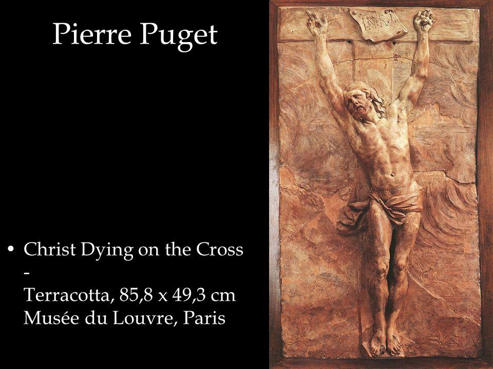 Pierre Puget Christ Dying on the Cross - Terracotta, 85,8 x 49,3 cm Musée du Louvre, Paris