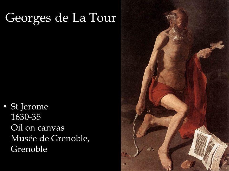 Georges de La Tour St Jerome 1630-35 Oil on canvas Musée de Grenoble, Grenoble