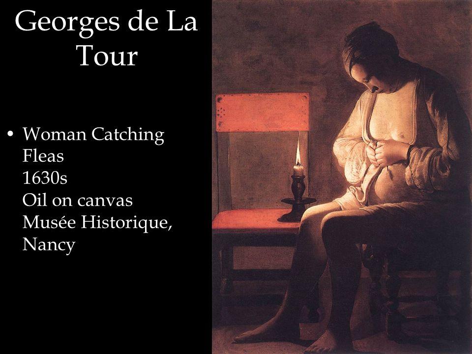 Woman Catching Fleas 1630s Oil on canvas Musée Historique, Nancy