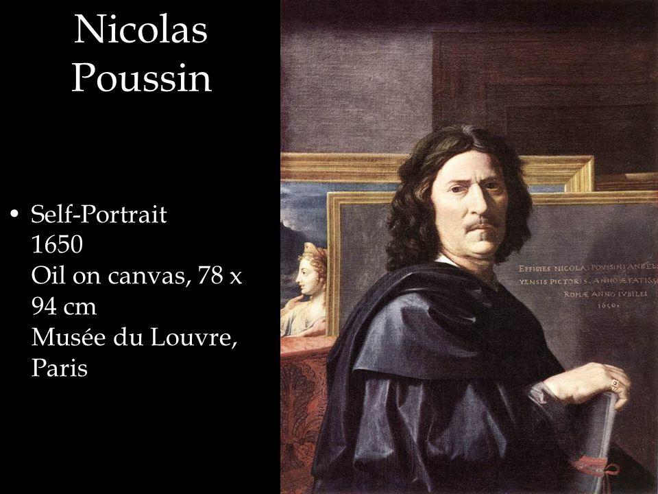 Self-Portrait 1650 Oil on canvas, 78 x 94 cm Musée du Louvre, Paris