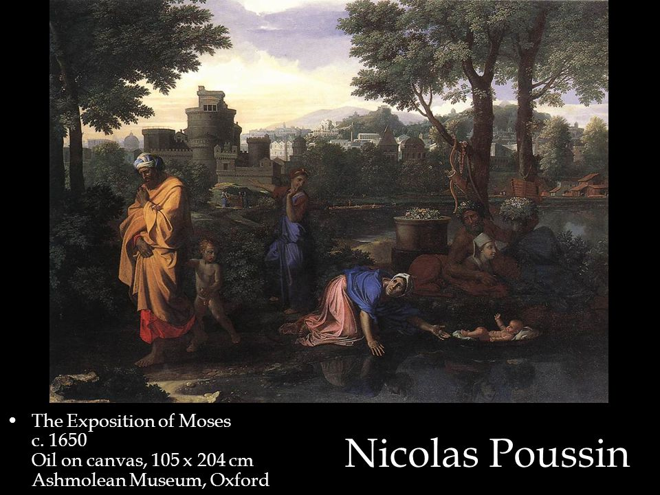 The Exposition of Moses c. 1650 Oil on canvas, 105 x 204 cm Ashmolean Museum, Oxford