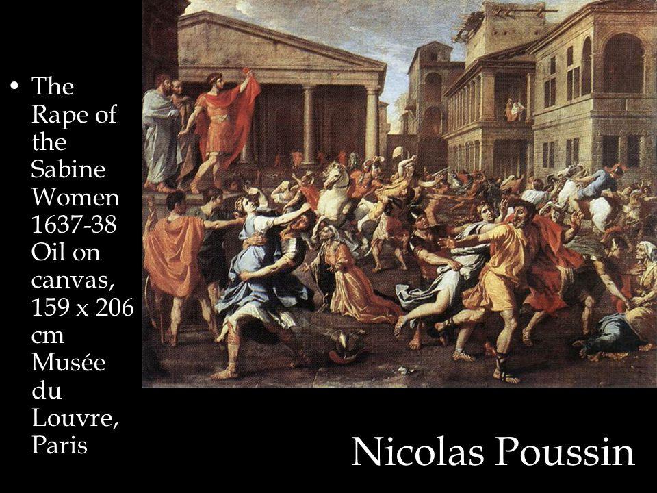 Nicolas Poussin The Rape of the Sabine Women 1637-38 Oil on canvas, 159 x 206 cm Musée du Louvre, Paris