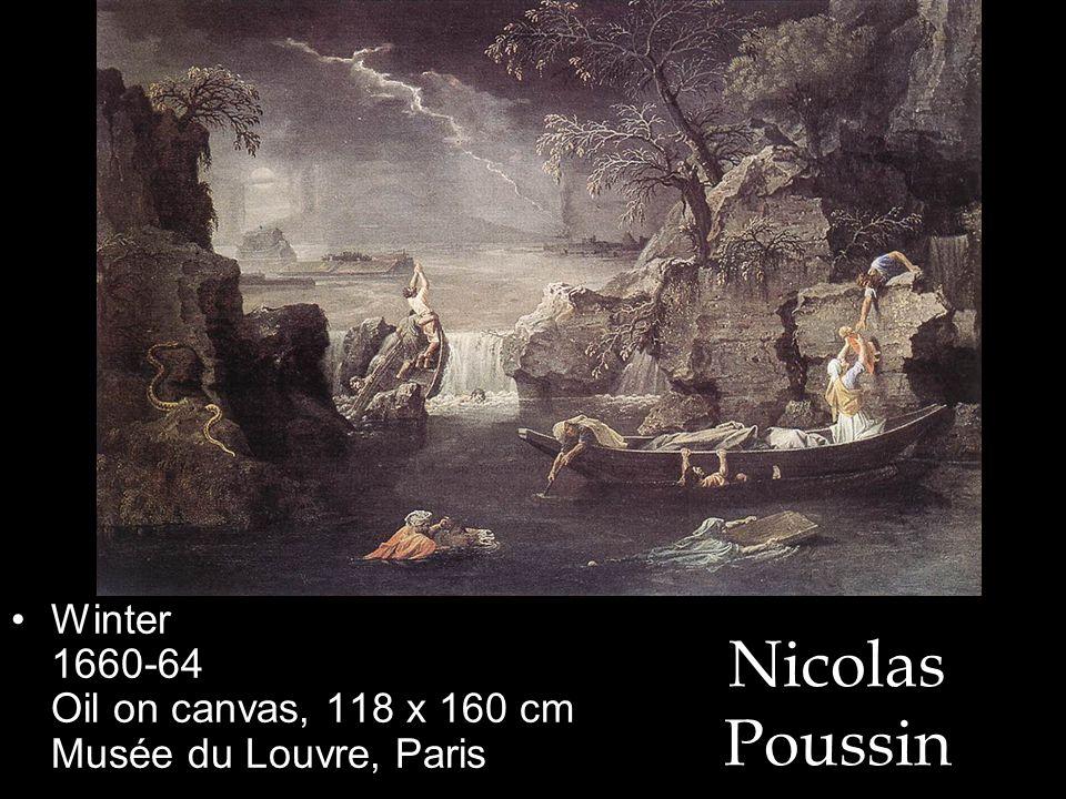 Nicolas Poussin Winter 1660-64 Oil on canvas, 118 x 160 cm Musée du Louvre, Paris