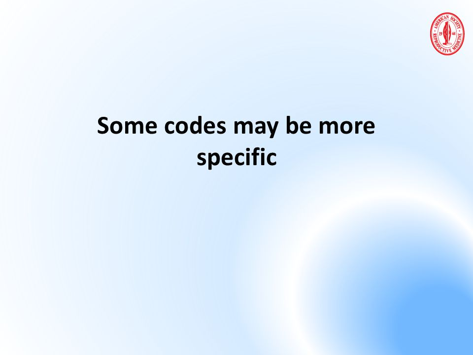 Some codes may be more specific
