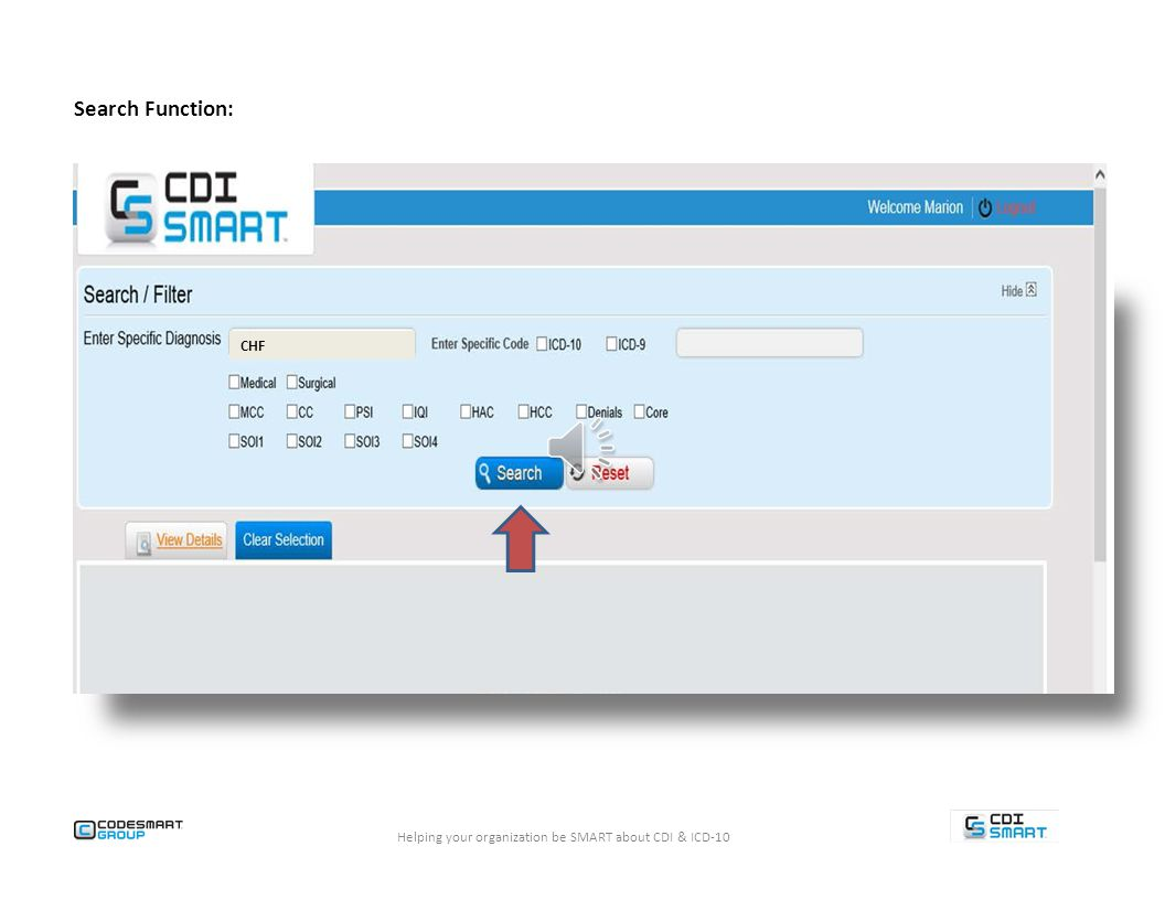 Search and Filter Functions Helping your organization be SMART about CDI & ICD-10