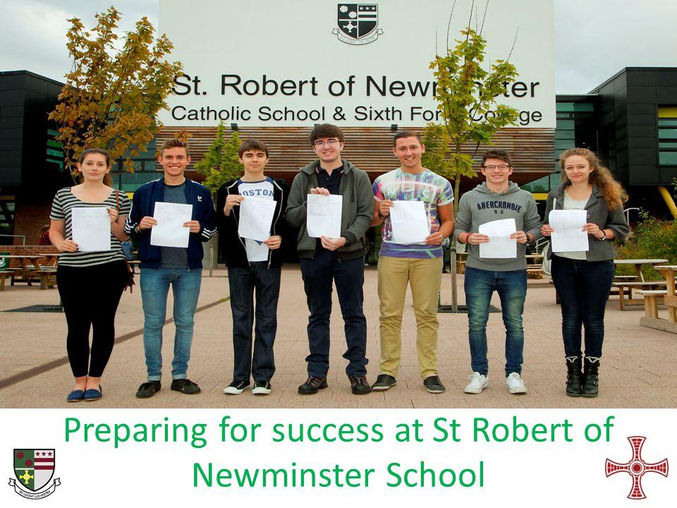 Preparing for success at St Robert of Newminster School