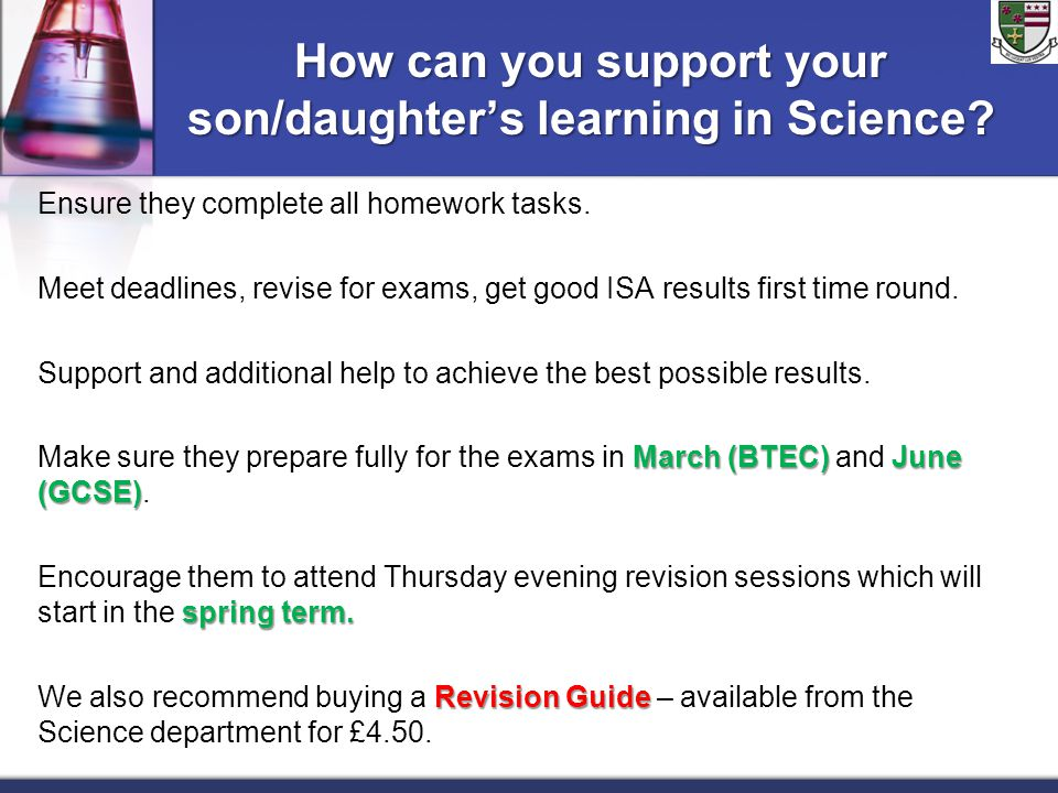 How can you support your son/daughter's learning in Science.