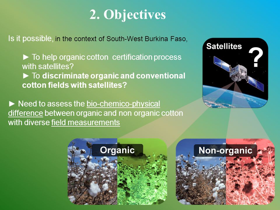 Is it possible, in the context of South-West Burkina Faso, ► To help organic cotton certification process with satellites.