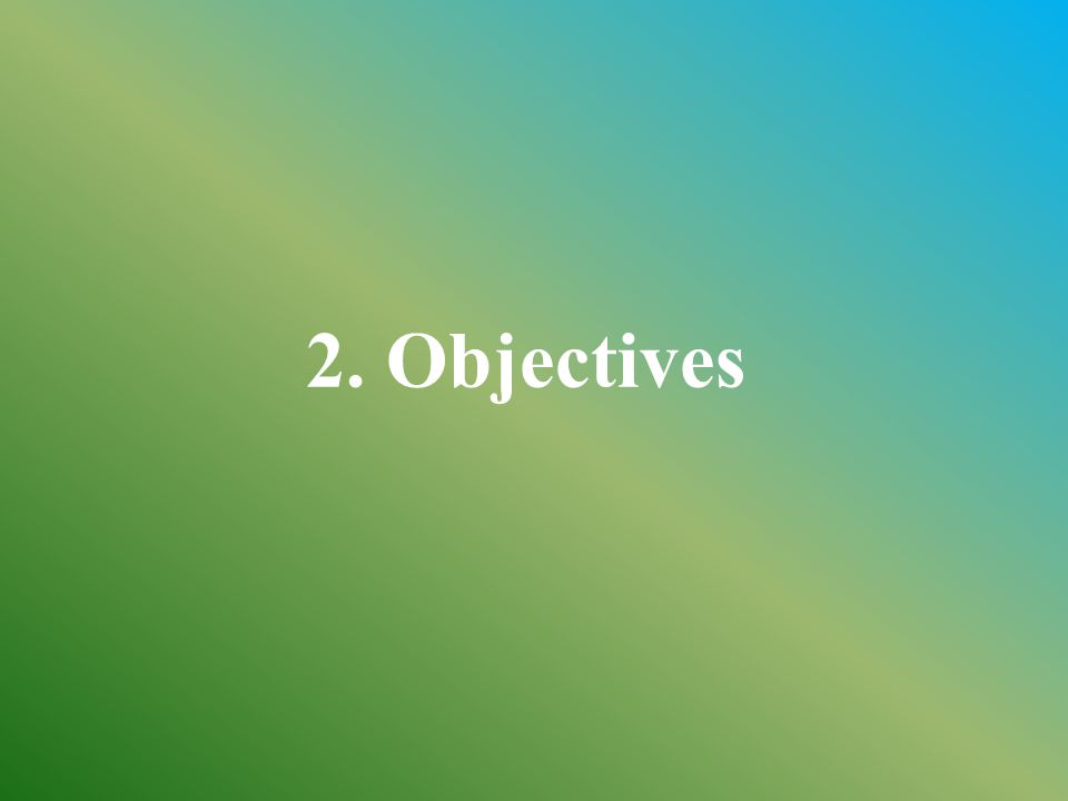2. Objectives