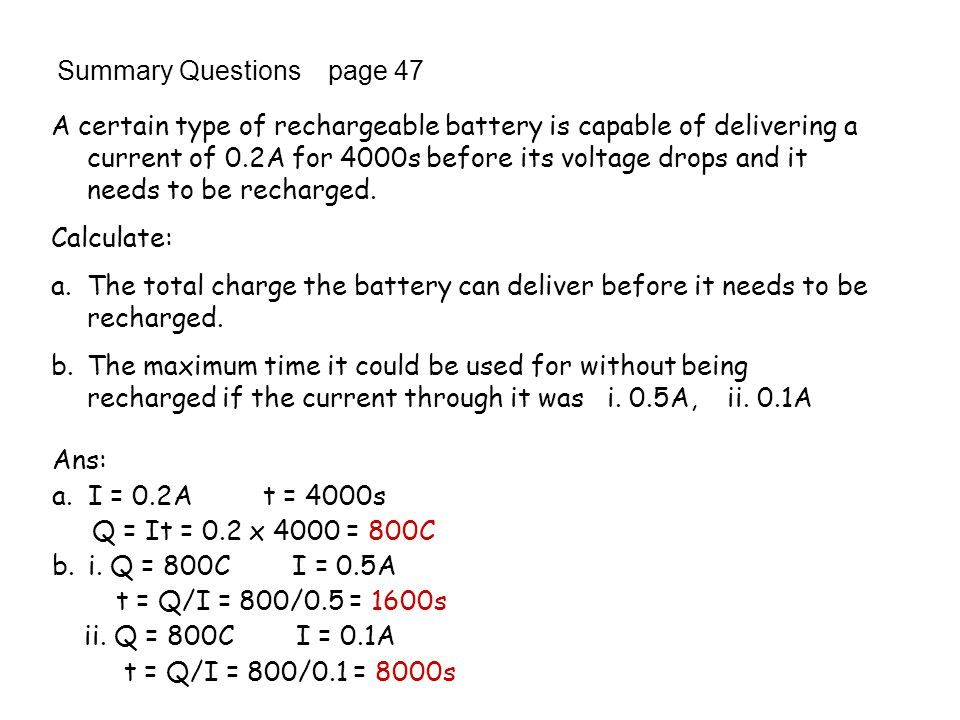 Summary Questions page 47 3. In an electron beam experiment, the beam current is 1.2mA. Calculate a.The charge flowing along the beam each minute b.Th
