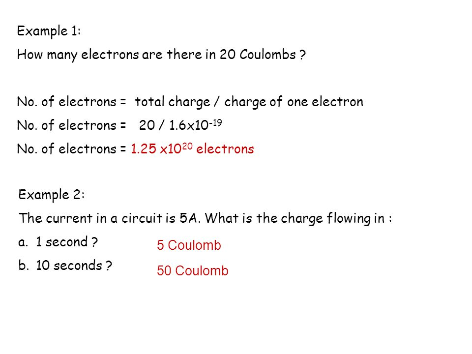Current and Charge Since one Ampere flows when one coulomb of charge passes a given point in a circuit each second, Also Current (A) = Charge (C) time