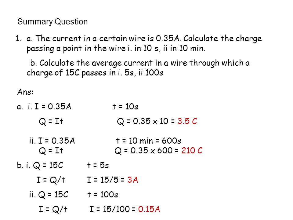 Summary Question 1.a.The current in a certain wire is 0.35A.